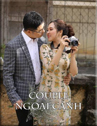 CHỤP HÌNH NGOẠI CẢNH COUPLE